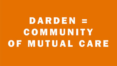 Darden=Community of Mutual Care